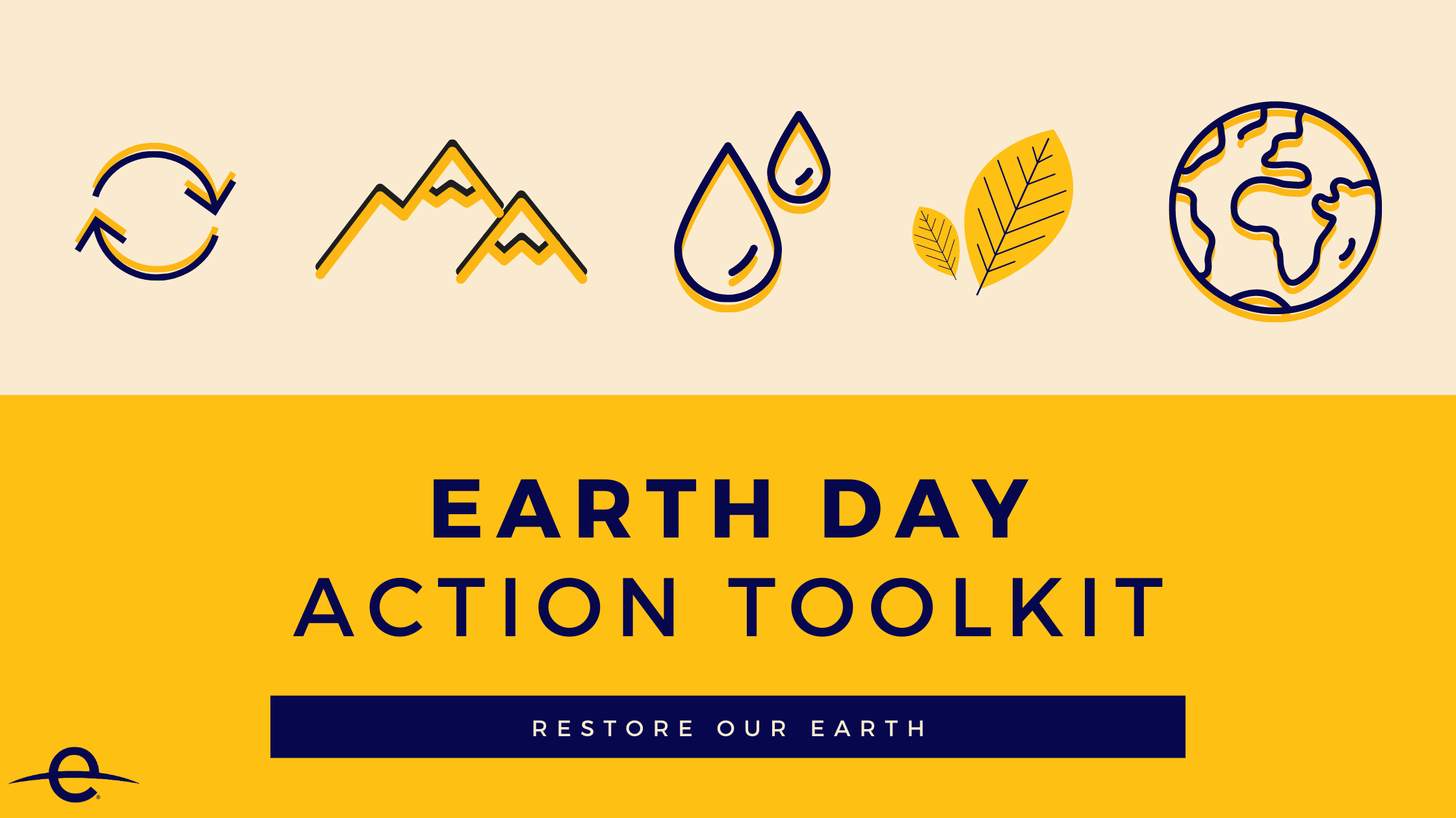 Toolkit Earth Day 2021 Restore Our Earth Earth Day