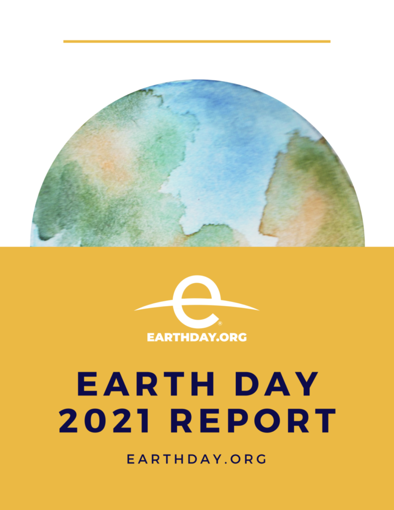 The Earth Day 2021 Report